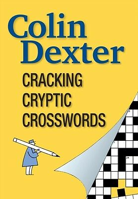 Cracking Cryptic Crosswords (Paperback), Colin Dexter, 9781904202042