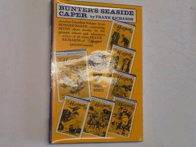 BUNTER'S SEASIDE CAPER. THE MAGNET Volume no 34, FRANK RICHARDS,, Very Good