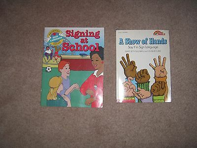 Lot of 2 Sign Language Books for Children Signing at School & A Show of Hands SC