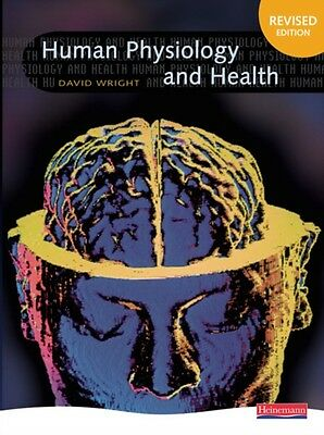 Human Physiology and Health (Paperback), Wright, David, 9780435633097