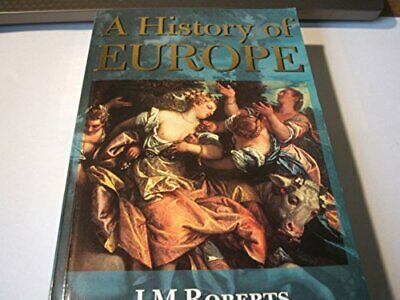 A History of Europe by Roberts, J. M. Hardback Book The Cheap Fast Free Post