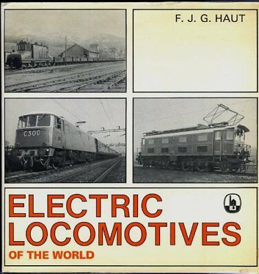 Electric Locomotives of the World by Haut, F.J.G. Book The Cheap Fast Free Post