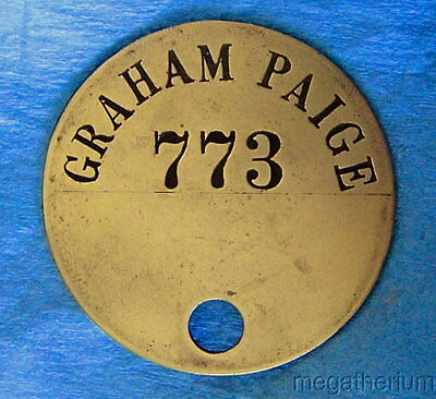 Rare GRAHAM PAIGE Early Automobile Mfg'er Tool Check Brass Tag; Evansville IN