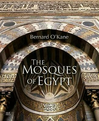 Mosques of Egypt by Bernard O'kane (English) Hardcover Book Free Shipping!