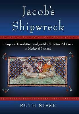 Jacob's Shipwreck: Diaspora, Translation, and Jewish-Christian Relations in Medi