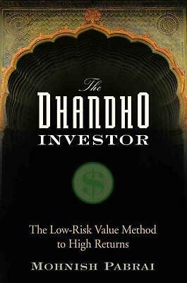 The Dhandho Investor: The Low-Risk Value Method to High Returns by Mohnish Pabra