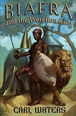 Biafra and the Werelion King by Carl Waters (English) Paperback Book