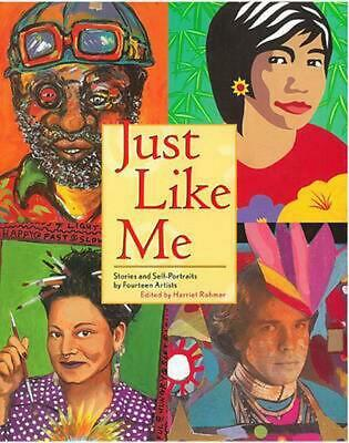 Just Like Me: Stories and Self-Portraits by Fourteen Artists (English) Paperback