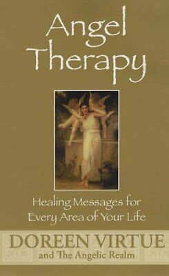 Angel Therapy: Healing Messages For Every Area Of... by Virtue, Doreen Paperback