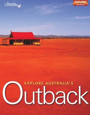 Explore Australia's Outback, Australian Geographic Paperback Book The Cheap Fast