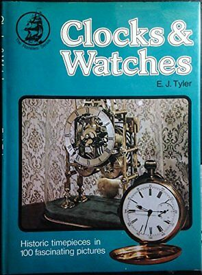 Clocks and Watches (Ramillies) by Tyler, E.J. Hardback Book The Cheap Fast Free