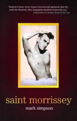 Saint Morrissey by Simpson, Mark Paperback Book The Cheap Fast Free Post