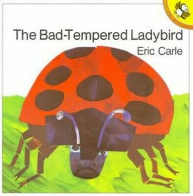 The Bad-tempered Ladybird (Picture Puffin) by Carle, Eric Paperback Book The