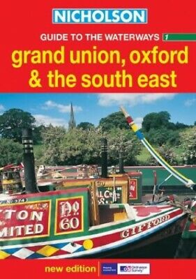 Grand Union, Oxford and the South East (Nicho... by Ordnance Survey Spiral bound
