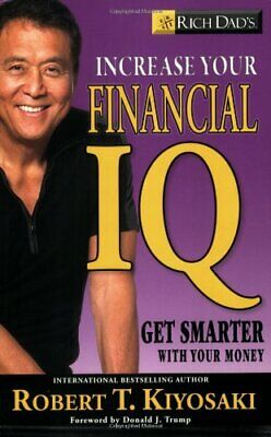Rich Dad's Increase Your Financial IQ: It's ... by Kiyosaki, Robert T. Paperback