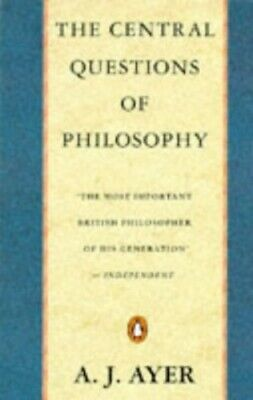 The Central Questions of Philosophy (Penguin philoso... by Ayer, A. J. Paperback