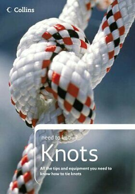 Collins Need to Know? - Knots by Budworth, Geoffrey Paperback Book The Cheap