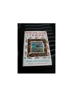 Wild Game Cooking, Barr, Eddie Hardback Book The Cheap Fast Free Post