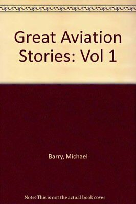 Great Aviation Stories: Vol.1 by Barry, Michael Paperback Book The Cheap Fast