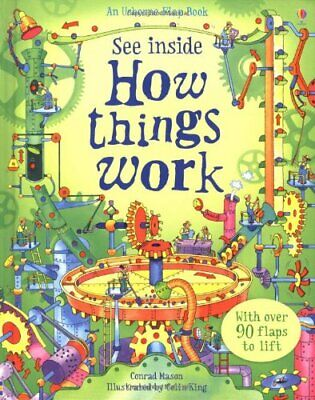 How Things Work (See Inside) by Conrad Mason Hardback Book The Cheap Fast Free