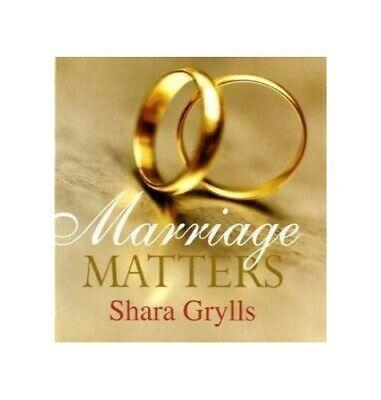 Marriage Matters by Shara Grylls Hardback Book The Cheap Fast Free Post