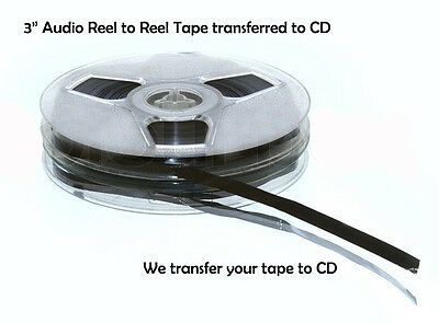 3 inch Reel to Reel Audio Tape Transferred to CD ~ Transfer / Copy Service 1/4""