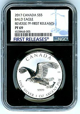2017 $5 Canada 1Oz Silver Ngc Pf69 Bald Eagle Reverse Proof First Releases
