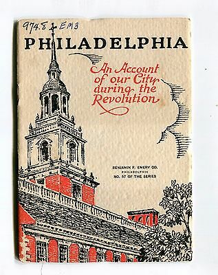 Vintage Advertising Booklet PHILADELPHIA DURING REVOLUTION Benj Emery Printing