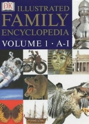 Dorling Kindersley Illustrated Family Encyclop... by Dorling Kindersley Hardback