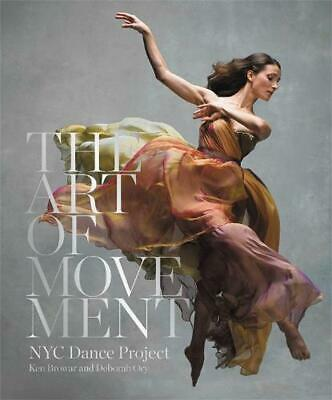 The Art of Movement by Ken Browar Hardcover Book (English)