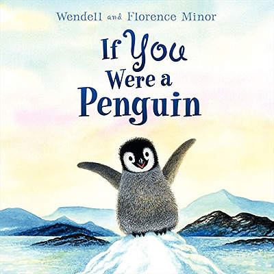 If You Were a Penguin - Hardcover NEW Minor, Florence 2009-03-01