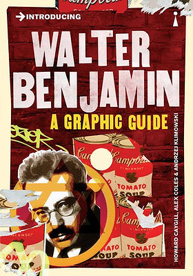 Introducing Walter Benjamin: A Graphic Guide - Paperback NEW Howard Caygill  201