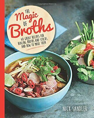 The Magic of Broths by Sandler, Nick Book The Cheap Fast Free Post