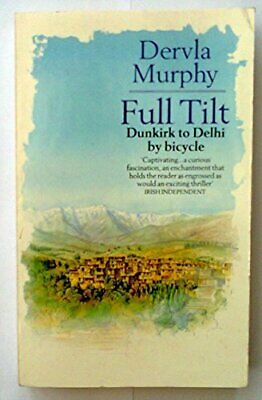 Full Tilt: Ireland to India with a Bicycle (Centu... by Murphy, Dervla Paperback