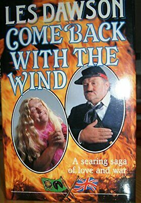COME BACK WITH THE WIND by Dawson, Les Hardback Book The Cheap Fast Free Post