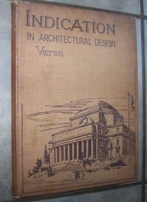 1916 Vintage Indication In Architectural Design Varon Illustrated First Edition