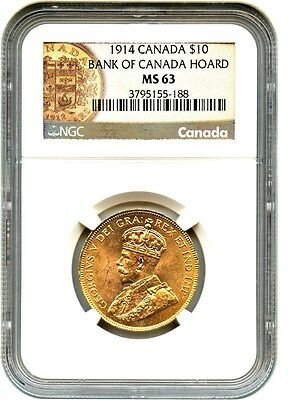 Canada: 1914 $10 NGC MS63 ex: Bank of Canada Hoard - Gold & Platinum