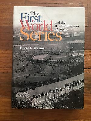 The First World Series and the Baseball Fanatics of 1903