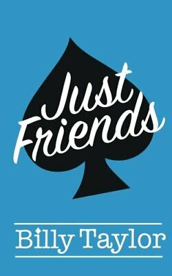 Just Friends by Taylor, Billy Book The Cheap Fast Free Post