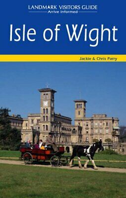 Isle of Wight (Landmark Visitors Guide) by Chris Parry Paperback Book The Cheap