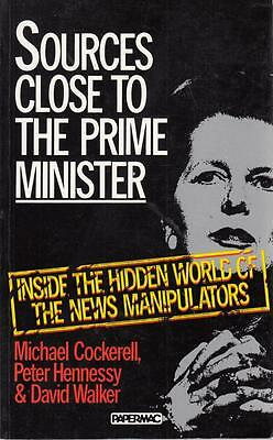 Sources Close to the Prime Minister - Michael Cockerell - Acceptable - Paperback