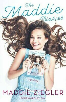 The Maddie Diaries: My Story by Ziegler, Maddie Book The Cheap Fast Free Post