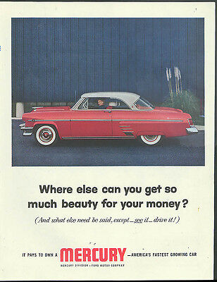 Where else can you get so much for your money? Mercury Monterey 2dr HT ad 1954