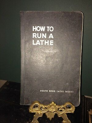 "1944South Bend Lathe Works ""How To Run A Lathe"" Book, 50th.Edition"