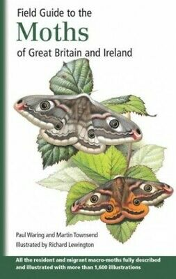 Field Guide to the Moths of Great Britain and Ire..., Townsend, Martin Paperback