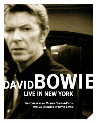 David Bowie: Live in New York, Santos-Kayda, Myriam Hardback Book The Cheap Fast