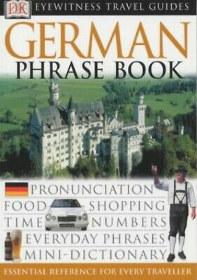 German Phrase Book: The Essential Words and Phrases for Every... by DK Paperback