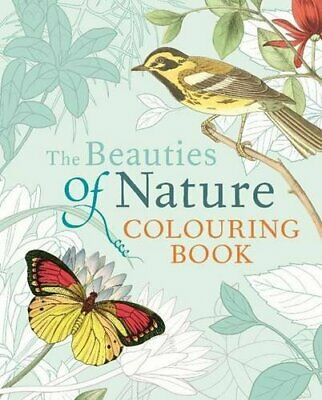 The Beauties of Nature Colouring (Colouring Books) by Arcturus Publishing Book
