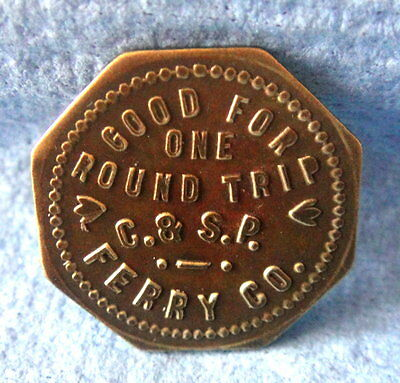 Antique Brass Ferry Token: C&SP (Clifton & Southern Pacific) Good for Round Trip