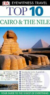 DK Eyewitness Top 10 Travel Guide: Cairo & The Nile by Humphreys, Andrew Book